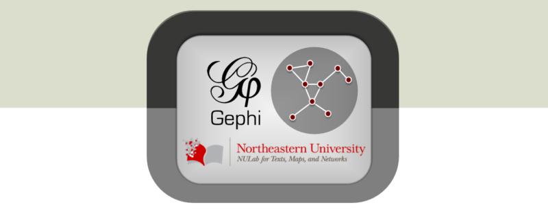 NULab Gephi Workshop